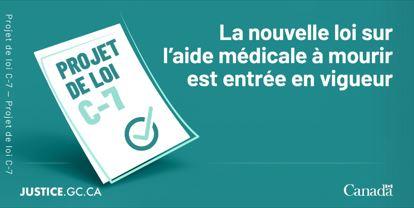 La nouvelle loi sur l'aide médicale à mourir est entrée en vigueur